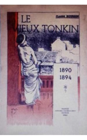 LE VIEUX TONKIN 1890 - 1894