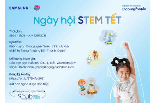 MỜI BẠN ĐỌC THIẾU NHI THAM GIA NGÀY HỘI STEM TẾT TẠI S.HUB KIDS