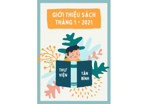 Thư viện Tân Bình - Giới thiệu sách mới Tháng 01 năm 2021