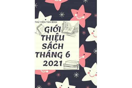 Thư viện Tân Bình - Giới thiệu sách mới Tháng 06 năm 2021