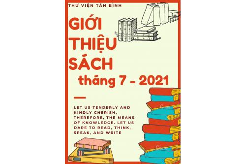 Thư viện Tân Bình - Giới thiệu sách mới Tháng 07 năm 2021