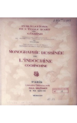 MONOGRAPHIE DESSINÉE DE L'INDOCHINE